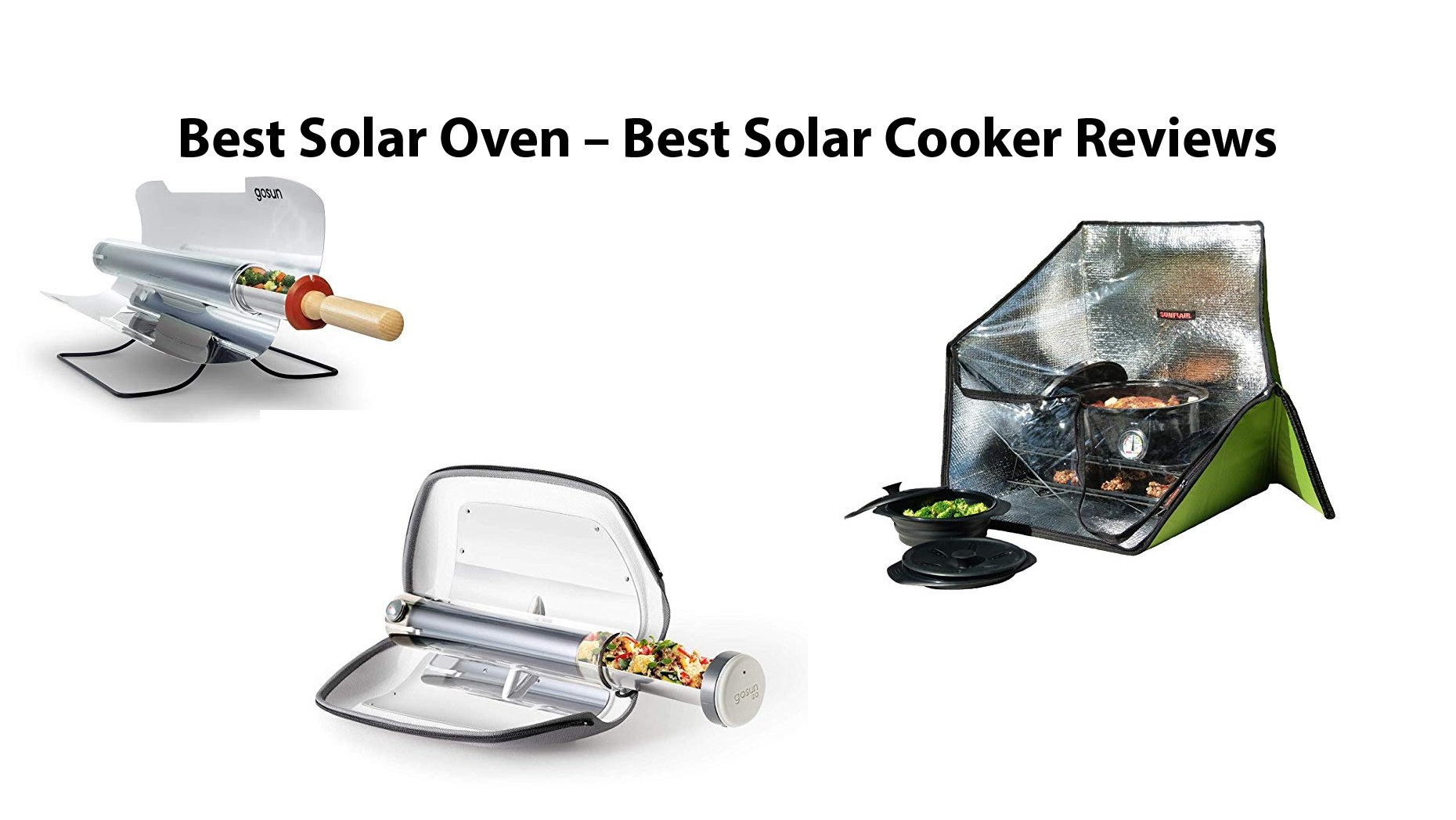 Best Solar Oven – Best Solar Cooker Reviews