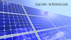 Solar Loans- The Definitive Guide